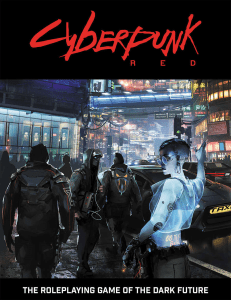Book cover of Cyberpunk Red, where the Time of the Red is set.